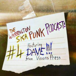 Warrington Ska Punk Podcast #4